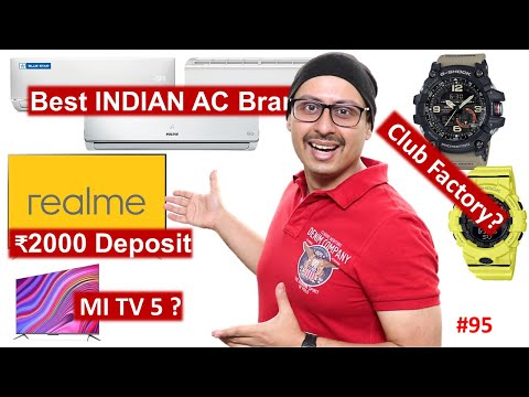 Best Indian AC Brands | RealMe TV | MI TV 5 | Buying From Club Factory ... More