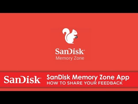 SanDisk Memory Zone App | Share Your Thoughts And Give Us Your Feedback.