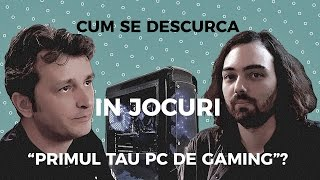 "PC Garage: Cum se descurca in jocuri  ""primul tau PC de gaming""?"