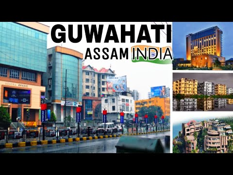 GUWAHATI : The Gateway Of North-East India |Plenty Facts| Guwahati-Assam(India)|Guwahati City