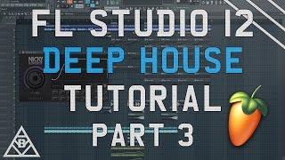 How To Make Deep House | FL Studio 12 | 2017 Tutorial Part #3 (Build Up & Drop)