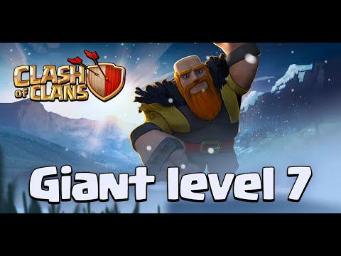 Clash of Clans Level 7 Giants New Update YouTube