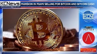Mansion in Miami is selling for bitcoin and bitcoin cash