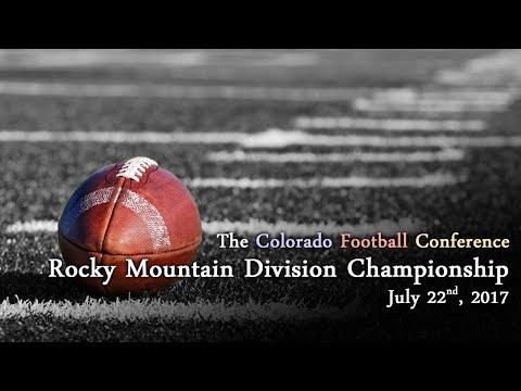 Colorado Football Conference - Divisional Championship  - 7/22/2017