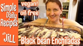 Make Em Again Black Bean Enchiladas