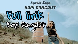 Download Syahiba Saufa - Kopi Dangdut