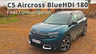 Citroen C5 Aircross BlueHDI 180, fuel consumption