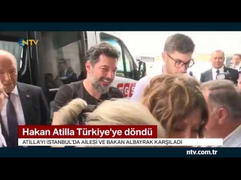 Hakan Atilla Türkiye'ye döndü