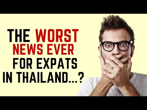 Worst News Ever for Expats in Thailand