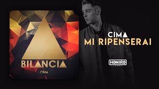 CIMA - MI RIPENSERAI