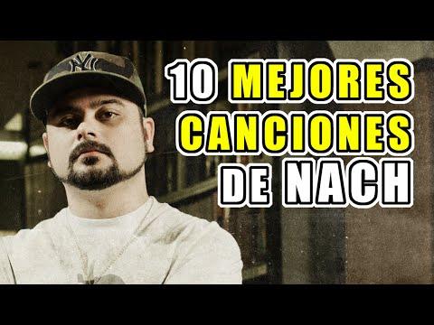 Top 10 Mejores Canciones de Nach