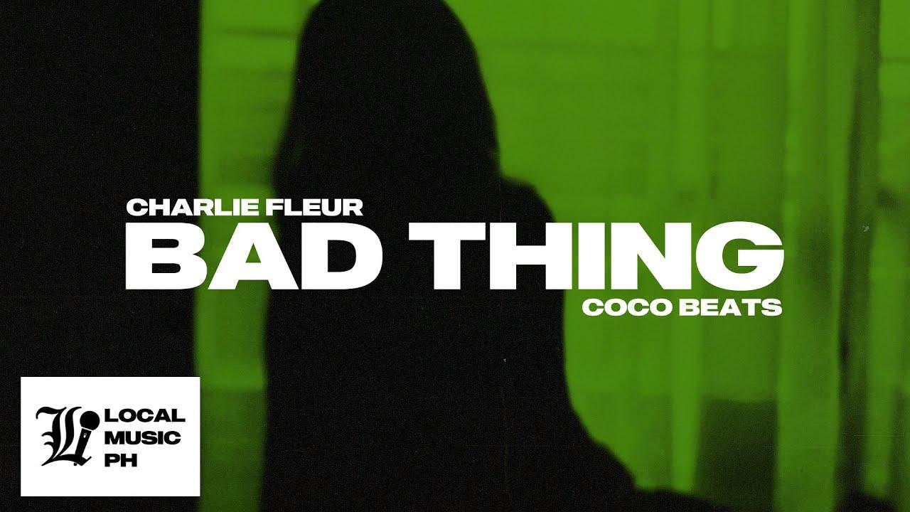 Charlie Fleur - Bad Thing