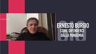 Ernesto Burgio: Come Difenderci Dalla Pandemia