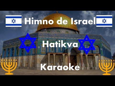 Himno de Israel - Hatikva - Karaoke -2017-PISTA- INSTRUMENTAL