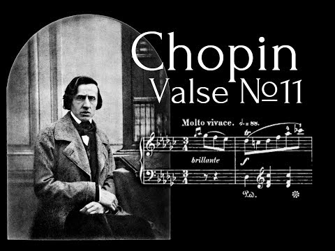 Frederic Chopin - Valse №11 in G flat major Op.70 №1
