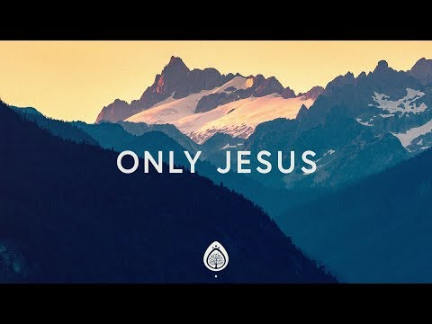 Casting Crowns ~ Only Jesus (Lyrics)