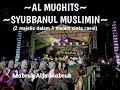 Kerenn!!! Kolaborasi 2 Majelis, Syubbanul Muslimin Dan Al Mughits - Mabruk Alfa Mabruk
