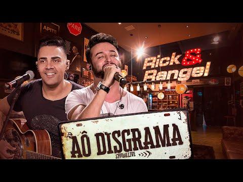 Rick e Rangel – Ao Disgrama