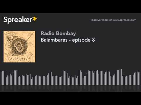 Balambaras - episode 8