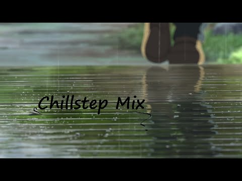 Chillstep With Rain & Thunder (1 Hour)