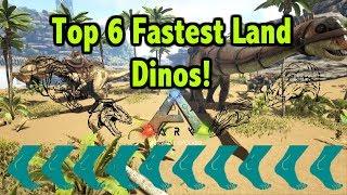 Top 6 Fastest Land Dinosaurs In Ark Survival Evolved!