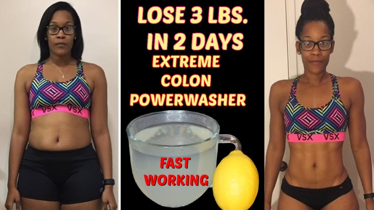 LOSE 3 LBS. IN 2 DAYS   COLON POWER WASHER   EXTREME WEIGHT LOSS TEA   MELTS FAT FAST