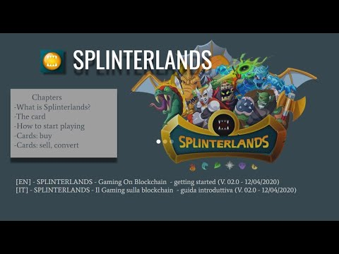 SPLINTERLANDS – Il Gaming sulla blockchain  – guida introduttiva (V. 02)