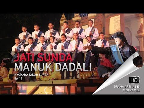 Nyatanya Tanah Surga Ep. 12 - Jati Sunda Manuk Dadali - Drama Arena 589 2014 - Darussalam Gontor