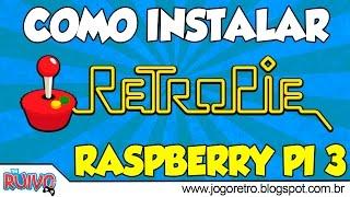 Raspberry Pi 3 - Como Instalar RetroPie (EmulationStation) e Adicionar ROMs - TUTORIAL COMPLETO