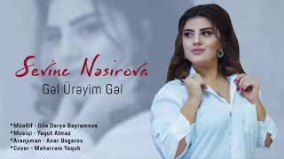 Sevinc Nesirova - Gel Ureyim Gel 2020 (Official Music 4k) Resimi