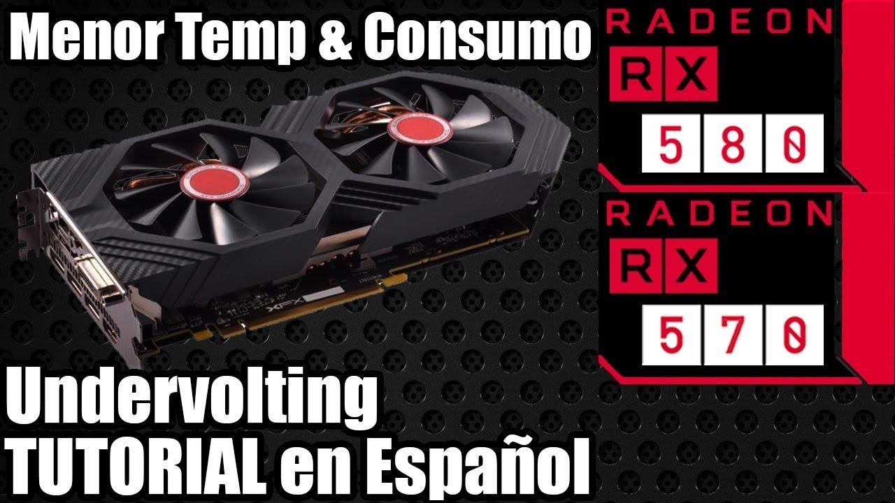 Como Hacer Undervolt - AMD RX 580 / 570 - Radeon Undervolting - Tutorial  Español