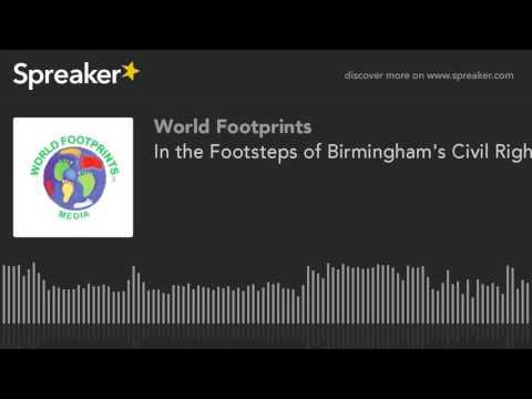 In the Footsteps of Birmingham