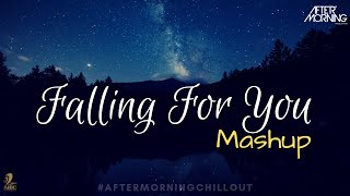 Falling For You Mashup Falling in Love Mashup Aftermorning Mp3 Song Download
