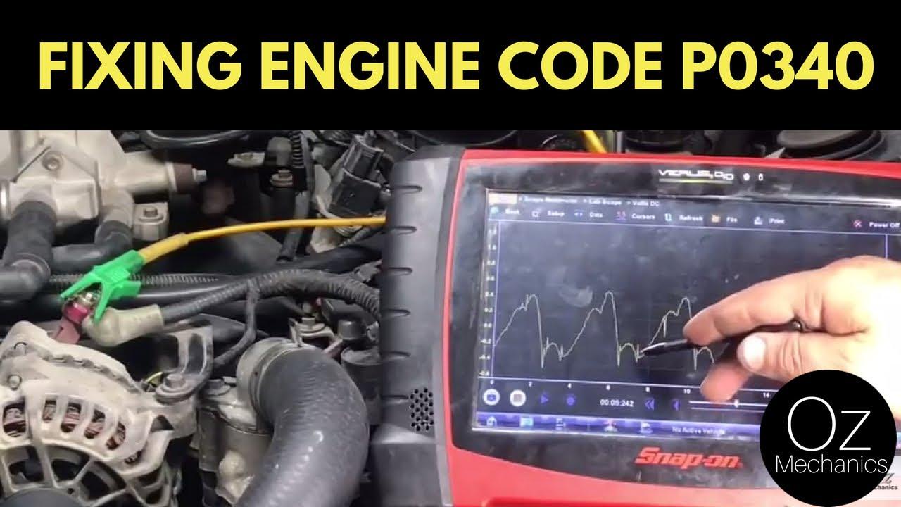 medium resolution of how to fix code p0340 a new cam sensor will not repair this car