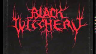 Black Witchery - Destruction of the Holy Kingdom Which Spawned the Cursed Trinity of God