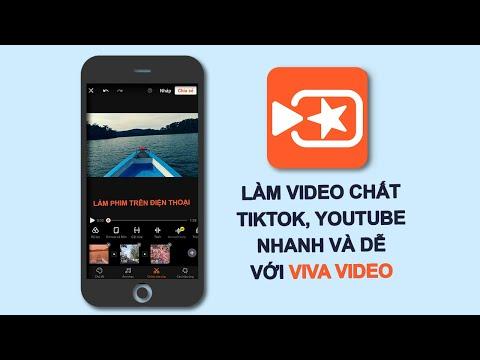 Hướng dẫn cách làm Video TikTok, YouTube Cực Chất Với App Viva Video 2020 TOÀN TẬP dễ và chi tiết Vi