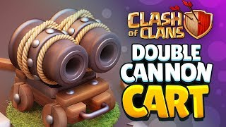 Clash of Clans - DOUBLE CANNON CART! & BEST 3D Concepts of 2017