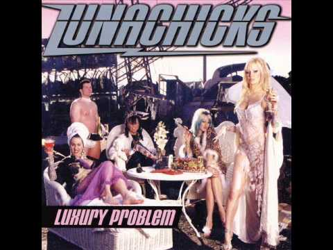 Lunachicks - Luxury Problem (Full Album)