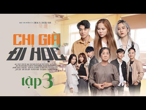 Chị Già Đi Học Tập 3 - Phim Học Đường LGBT ( Bách Hợp) | TraCy Thảo My x Gin...