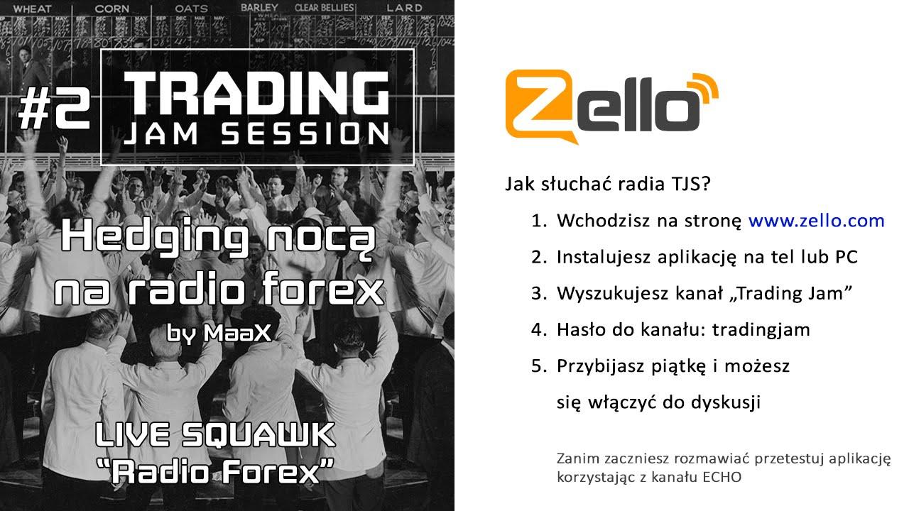 Live forex trading radio