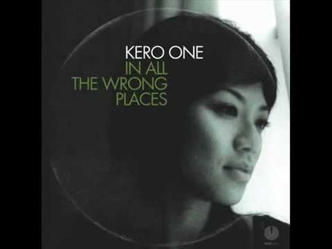 Kero One - In All the Wrong Places