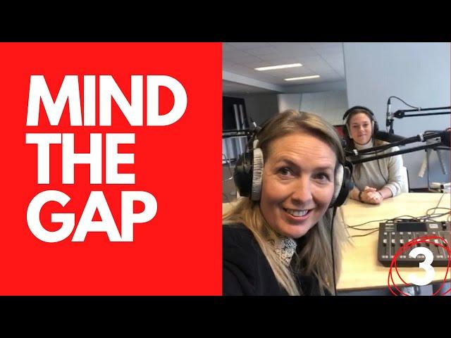 Mind the gap ! Episode 3