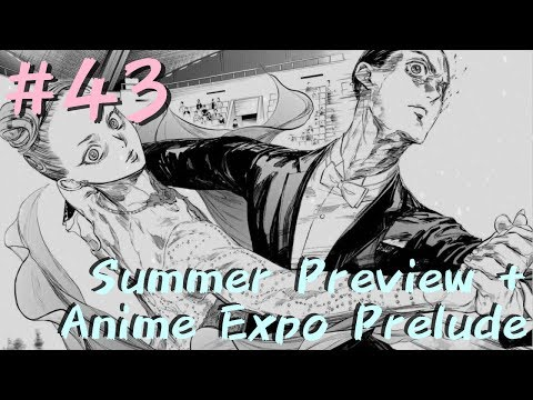 #43 | Summer Preview HOT TAKES + AX Prelude | Oh no, Anime!
