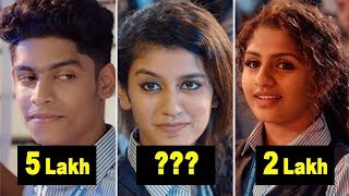 Priya Prakash Varrier Salary | Oru Adaar Love  Movie Cast Salary | Roshan Abdul Rahoof