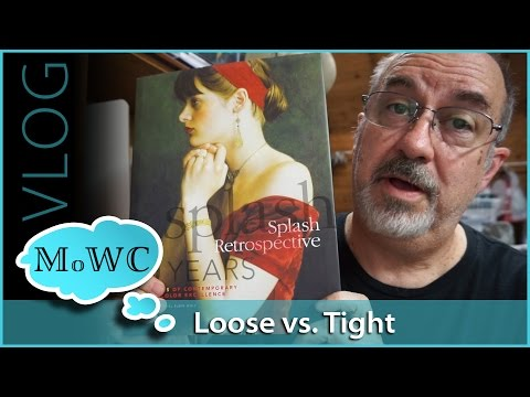 Is Loose Painting Better Than Tight and Realistic? – vlog