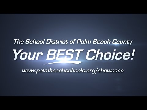 The School District of Palm Beach County: Your Best Choice