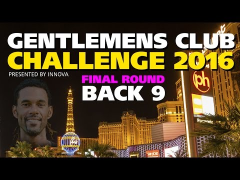 Gentlemen's Club Challenge 2016 - Final Round Back 9 (Brathwaite, Orum, Lizotte, Johnson, Bell)