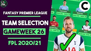 FPL Team Selection Gameweek 26 | 729 Overall rank! | Fantasy Premier League Tips 2020/21