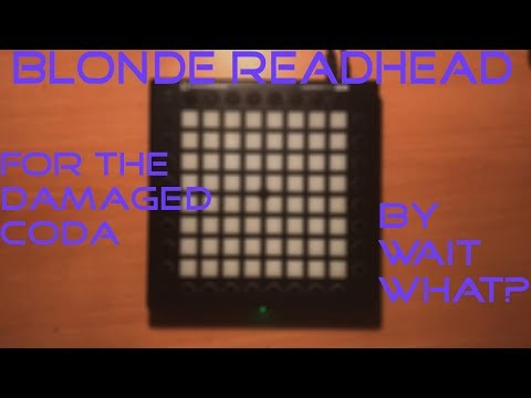 Blonde Redhead  For the Damaged Coda Remix  Launchpad