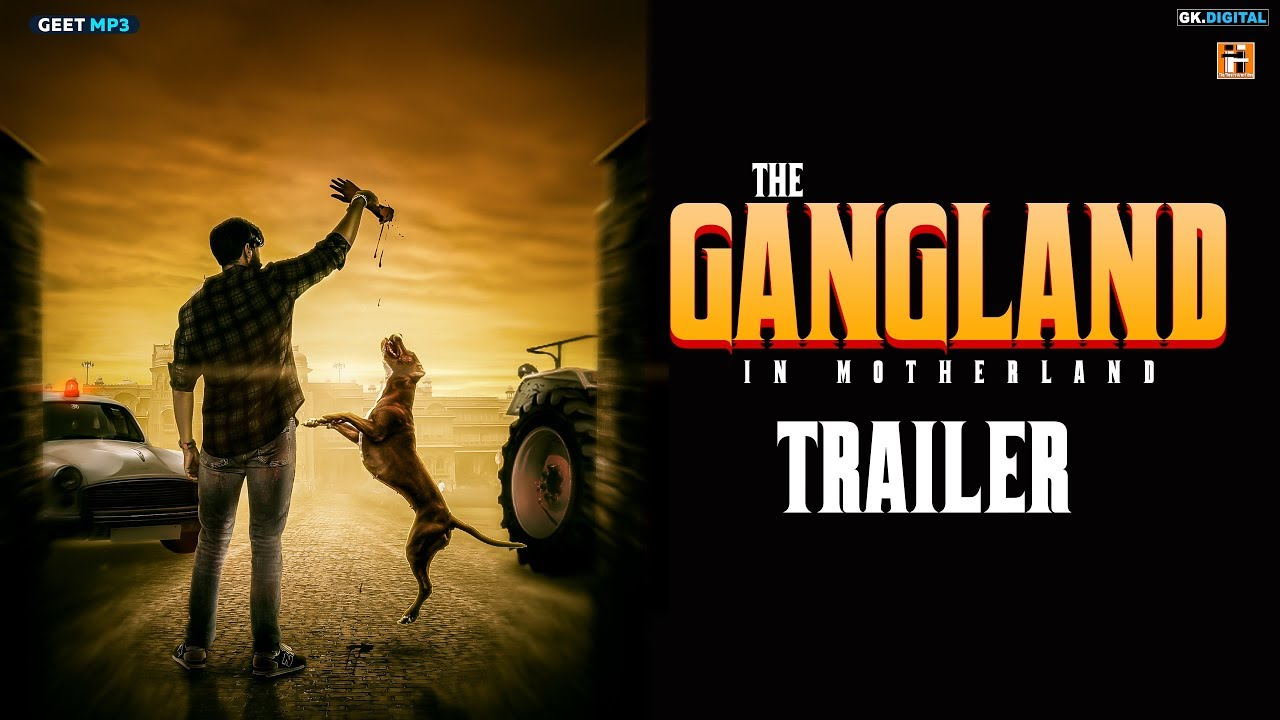 GANGLAND IN MOTHERLAND (Official Trailer) Punjabi Web Series | Releasing 19 December 6PM | Geet MP3